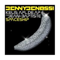 """Benny Benassi feat. Kelis, apl.de.ap, and Jean-Baptiste"" Spaceship(Extended Mix)"