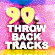 Various Artists 90's Throwback Tracks