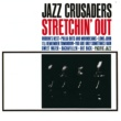 The Jazz Crusaders Stretchin' Out