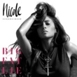 Nicole Scherzinger ビッグ・ファット・ライ (Deluxe)