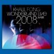 Khalil Fong Khalil Fong [Wonderland Live 2008]