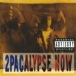 2パック 2Pacalypse Now