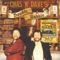Chas & Dave Double Bubble