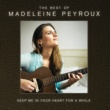 マデリン・ペルー Keep Me In Your Heart For A While: The Best Of Madeleine Peyroux [International Edition]