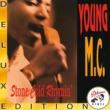 ヤングMC Stone Cold Rhymin' [Deluxe Edition]