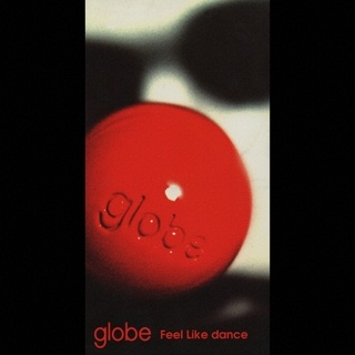 globe Feel Like dance(ORIGINAL MIX)
