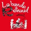 ヴァリアス・アーティスト La bande à Renaud, volume 2
