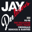 J・ディラ Jay Deelicious 95-98 - The Delicious Vinyl Years [Originals, Remixes & Rarities]