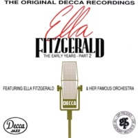Ella Fitzgerald & Her Famous Orchestra After I Say I'm Sorry