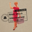Mary Wells Something New: Motown Lost & Found