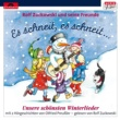 Rolf Zuckowski und seine Freunde Es schneit, es schneit - unsere schönsten Winterlieder