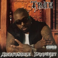 Trae Tha Truth Wasted