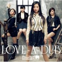 Giselle4 LOVE-A-DUB