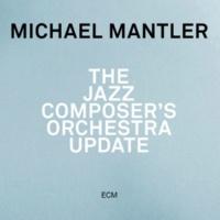 Michael Mantler Update Eleven [Live]