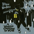 Blue Rodeo A Merrie Christmas To You