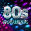 Various Artists 80s Dancefloor