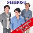 SHIROST [1st]