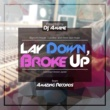 DJ Amane Lay Down, Broke Up