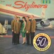 The Skyliners Since I Don't Have You [50th Anniversary Golden Edition]