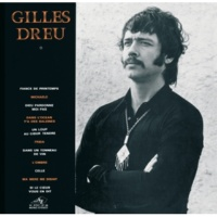 Gilles Dreu Un Loup Au Coeur Tendre [Album Version]