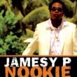 Jamesy P. Nookie