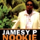 Jamesy P. Nookie