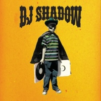 DJ Shadow/Phonte Coleman Backstage Girl (feat.Phonte Coleman)