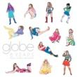 globe 8 Years ~Many Classic Moments~