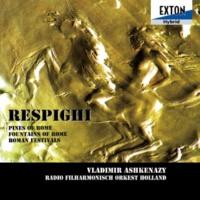ウラディーミル・アシュケナージ/オランダ放送フィルハーモニー管弦楽団 交響詩ローマの祭 2 50年祭