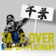 KLO-D TAKE OVER feat. PLATINUM