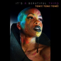 Tony! Toni! Tone! It's a Beautiful Thing (Original)