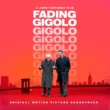 Various Artists Fading Gigolo - OST