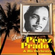 ペレス・プラード楽団 Best of Perez Prado & His Orchestra