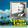 ザビア・クガート楽団 Best of Xavier Cugat & His Orchestra