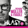 Richard Muller/Fragile Hlasy Live