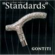 "GONTITI A Magic Wand of ""Standards"""