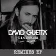 デヴィッド・ゲッタ Dangerous (feat. Sam Martin) [Remixes EP]