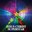Jesus Christ Superstar - The Original Studio Cast Jesus Christ Superstar [2012 Digitally Re-Mastered Edition]