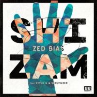 Zed Bias/Stylo G/Scrufizzer Shizam (feat.Stylo G/Scrufizzer)