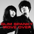 GLIM SPANKY MOVE OVER