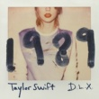 Taylor Swift 1989 [Deluxe]