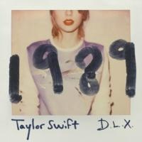 テイラー・スウィフト 1989 [Deluxe]