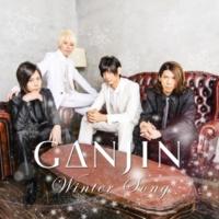 GANJIN Winter Song ~KEN5 Japanese Ver.~