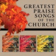 Various Artists Greatest Praise Songs Of The Church