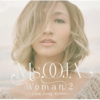 Ms.OOJA WOMAN 2 ~Love Song Covers~