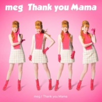 meg Thank you Mama(Instrumental)