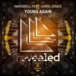 Hardwell feat. Chris Jones Young Again