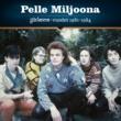 Pelle Miljoona Johanna-vuodet 1981-1984
