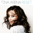 Tina Arena Reset [Deluxe Edition]
