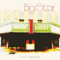 Big Star Big Black Car (Live In Memphis)